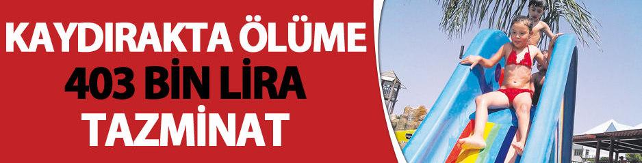 Kaydırakta ölüme 403 bin lira tazminat - SANAL BASIN: http://sanalbasin.com/kaydirakta-olume-403-bin-lira-tazminat-12114974
